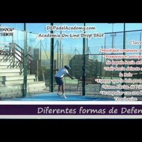 LA ACADEMIA ON LINE DE PADEL DROP SHOT NOS ENSEÑA LAS CLAVES PARA DEFENDER