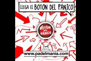EL BOTON DEL PANICO LLEGA A PADELMANIA