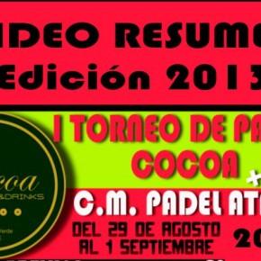 VIDEO RESUMEN DEL I TORNEO PADEL COCOA ATARFE (2013)