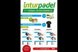 """INTURPADEL """"I TORNEO INTERCOMARCAL"""". ABIERTAS INSCRIPCIONES"""