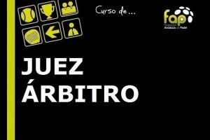 CURSO DE JUEZ ARBITRO DE PADEL. TECNOPADEL. 13-14-15 DE MARZO