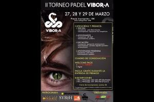 ULTIMOS DIAS INSCRIPCIONES II TORNEO PADEL VIBORA . BOX PADEL, 27-29 MARZO