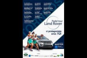 LAND ROVER PADEL TOUR 2015. EL PROTAGONISTA ERES TU