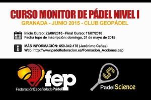 ULTIMOS DIAS INSCRIPCIONES CURSO MONITOR DE PADEL NIVEL I  (FEDERACION ESPAÑOLA) EN GRANADA