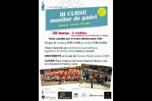 ULTIMOS DIAS INSCRIPCIONES CURSO MONITOR DE PADEL , CENTRO MEDITERRANEO (UGR)