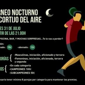TORNEO NOCTURNO DE PADEL. CORTIJO DEL AIRE, 31 DE JULIO.
