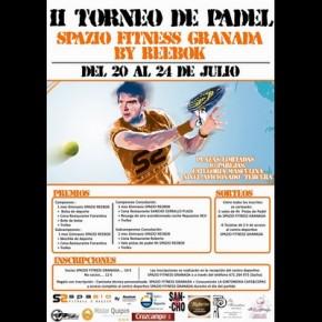II TORNEO DE PADEL SPAZIO FITNESS GRANADA BY REEBOK (20-24 JULIO)