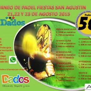 I TORNEO DE PADEL FIESTAS DE SAN AGUSTIN. 21-23 AGOSTO, CLUB PADEL 56.