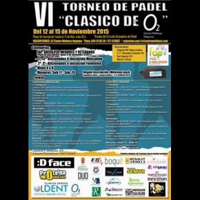 """VI TORNEO DE PADEL """"CLASICO O2"""" (TORNEO EN JUEGO)"""