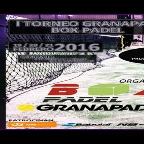 I TORNEO GRANAPADEL BOX PADEL, 18-21 DE FEBRERO