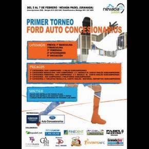 ULTIMOS DIAS INSCRIPCIONES AL I TORNEO FORD AUTO CONCESIONARIOS . NEVADA PÁDEL, 5-7 FEBRERO