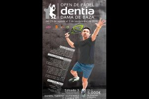 OPEN DE PADEL DENTIA DAMA DE BAZA 2016. 29 AGOSTO-03 SEPTIEMBRE