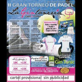 II GRAN TORNEO LA GINTONERIA.  PADEL SPORT , 3-6 NOVIEMBRE