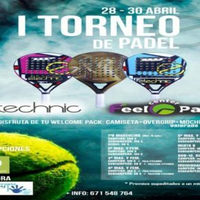 I TORNEO DE PADEL ETECHNIC. FEEL CENTER, 28-30 ABRIL