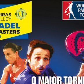 Oeiras Valley Portugal Padel Masters, comienza el tercer Master de la temporada World Padel Tour